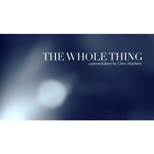 The Whole Thing von Chris Mayhew